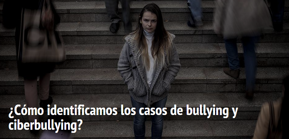 ¿Cómo identificamos los casos de bullying y ciberbullying_2_Save the Children