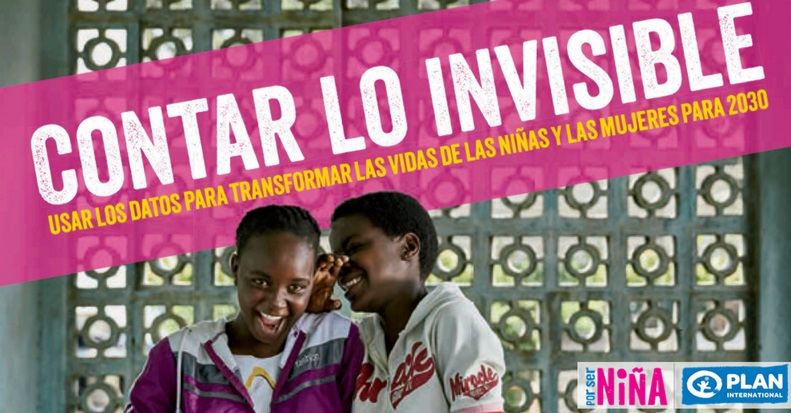 contar-lo-invisible-informe-plan-internacional-sobre-niñas-invisibles-791x413